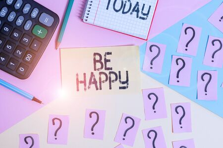 Conceptual hand writing showing Be Happy. Concept meaning to live every moment as the last love your life work family Mathematics stuff and writing equipment on pastel background Stok Fotoğraf