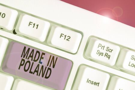Writing note showing Made In Poland. Business concept for A product or something that is analysisufactured in Poland