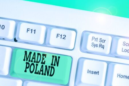 Conceptual hand writing showing Made In Poland. Concept meaning A product or something that is analysisufactured in Poland