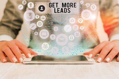 Word writing text Get More Leads. Business photo showcasing Look for new clients customers followers Marketing strategy