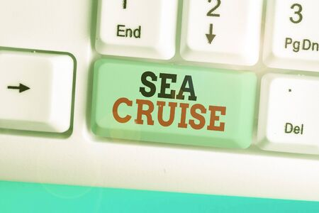 Conceptual hand writing showing Sea Cruise. Concept meaning a voyage on a ship or boat taken for pleasure or as a vacation