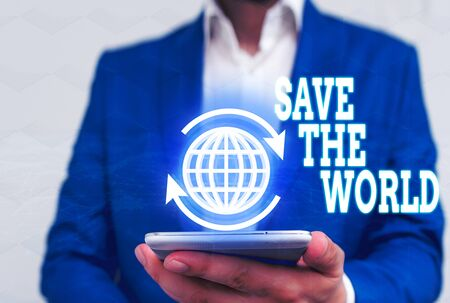 Word writing text Save The World. Business photo showcasing Protect the environment and the living species Ecosystem Zdjęcie Seryjne - 134313937