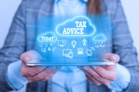 Text sign showing Tax Advice. Business photo showcasing tax agent service with advanced training and knowledge of tax law