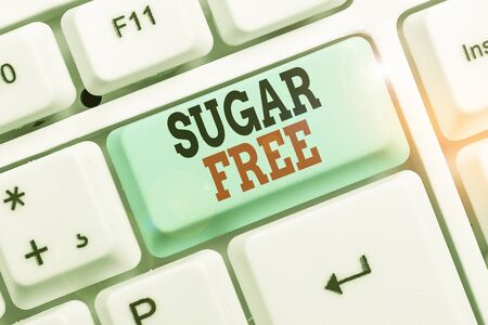 Word writing text Sugar Free. Business photo showcasing containing an artificial sweetening substance instead of sugar Zdjęcie Seryjne - 134314286