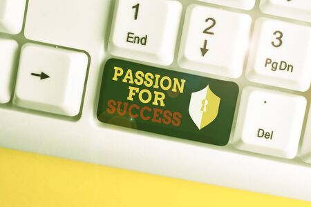 Text sign showing Passion For Success. Business photo showcasing Enthusiasm Zeal Drive Motivation Spirit Ethics White pc keyboard with empty note paper above white background key copy space