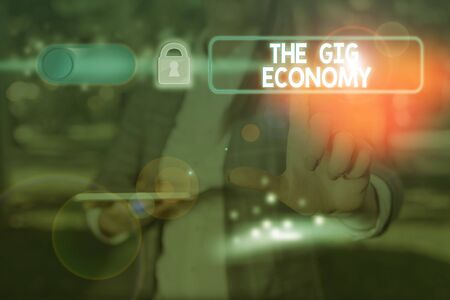 Text sign showing The Gig Economy. Business photo showcasing Market of Shortterm contracts freelance work temporary