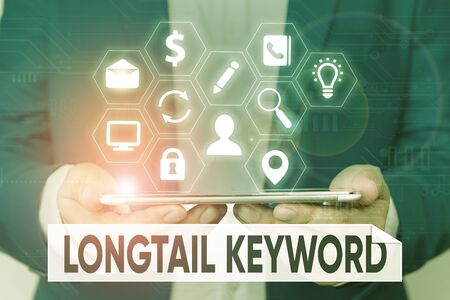 Word writing text Longtail Keyword. Business photo showcasing search phrases that are highly relevant to specific niche