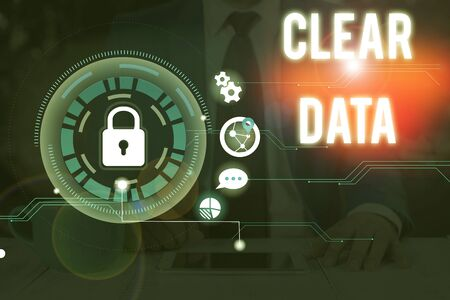Writing note showing Clear Data. Business concept for act of removing unwanted data or information in a storage disk Фото со стока