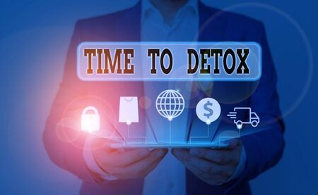Word writing text Time To Detox. Business photo showcasing Moment for Diet Nutrition health Addiction treatment cleanse