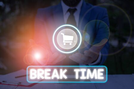 Word writing text Break Time. Business photo showcasing scheduled time when workers stop working for a brief period