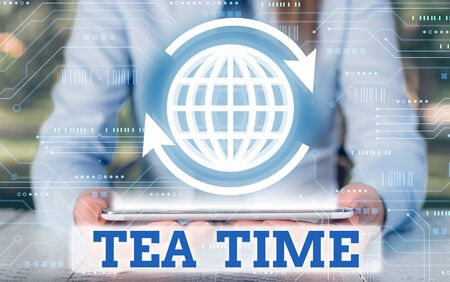 Writing note showing Tea Time. Business concept for the time in the afternoon when some showing eat a small meal