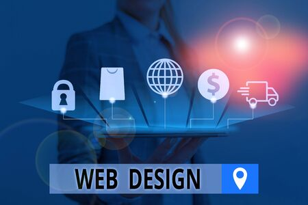 Conceptual hand writing showing Web Design. Concept meaning Website development Designing and process of creating websites