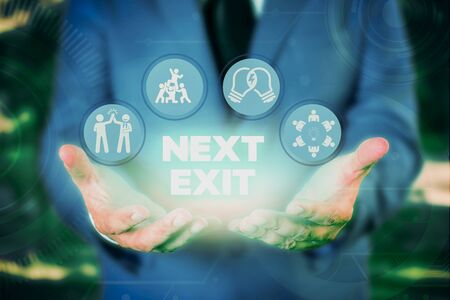 Text sign showing Next Exit. Business photo showcasing the following way out or act of leaving in a place or highway