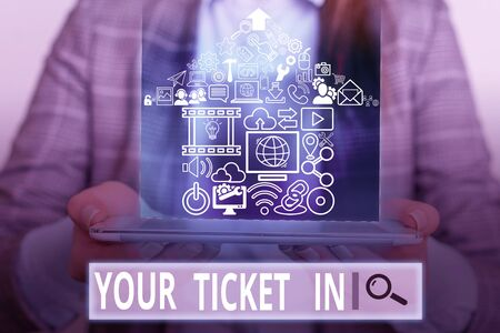 Handwriting text writing Your Ticket In. Conceptual photo piece of paper that prove you paid for service or show Stok Fotoğraf