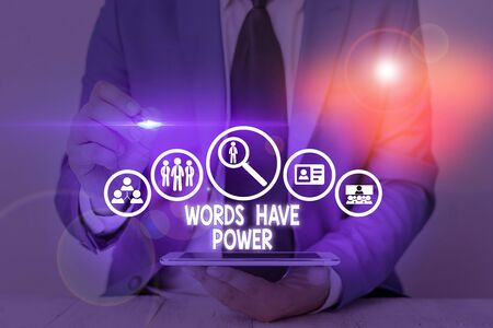 Writing note showing Words Have Power. Business concept for Energy Ability to heal help hinder humble and humiliate