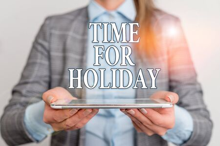 Handwriting text writing Time For Holiday. Conceptual photo telling someone that this moment for resting Summer Beach Business concept with mobile phone and business woman