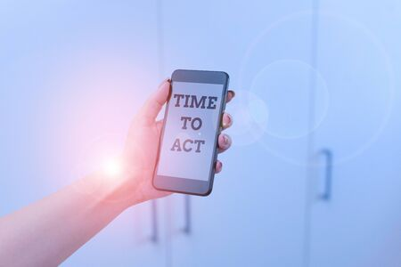 Writing note showing Time To Act. Business concept for Do it now Response Immediately Something need to be done woman using smartphone and technological devices inside the home