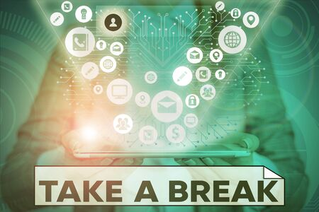 Text sign showing Take A Break. Business photo text Resting Stop doing something recreation time get out of work 版權商用圖片