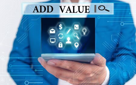 Text sign showing Add Value. Business photo text an improvement or addition to something that makes it worth more Banque d'images