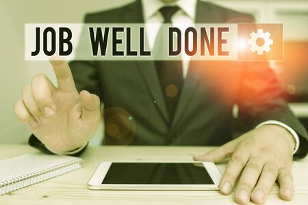 Word writing text Job Well Done. Business photo showcasing Well Performed You did it Cheers Approval Par Accomplished Male human wear formal clothes present presentation use hi tech smartphone