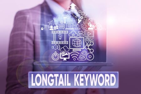 Text sign showing Longtail Keyword. Business photo text search phrases that are highly relevant to specific niche