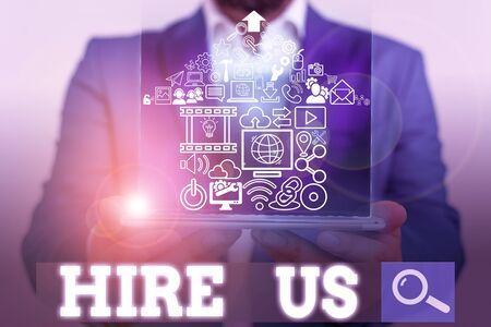 Word writing text Hire Us. Business photo showcasing Used by huanalysis resources indicate employee that he is got job