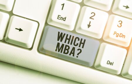Writing note showing Which Mbaquestion. Business concept for asking for master s is degree in business administration
