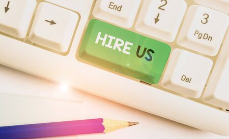 Writing note showing Hire Us. Business concept for Used by huanalysis resources indicate employee that he is got job