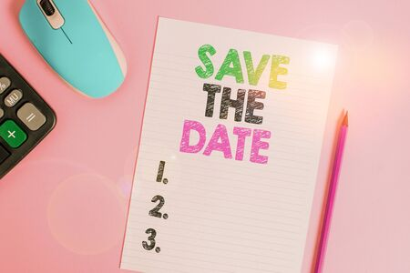 Text sign showing Save The Date. Business photo text Systematized events Scheduled activity Recorded Filed Electronic calculator wire mouse striped sheet pencil colored background Stockfoto - 134623817