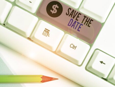 Handwriting text writing Save The Date. Conceptual photo Systematized events Scheduled activity Recorded Filed