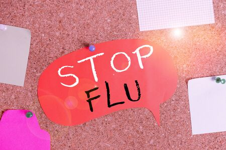 Handwriting text Stop Flu. Conceptual photo Treat the contagious respiratory illness caused by influenza virus Corkboard color size paper pin thumbtack tack sheet billboard notice board