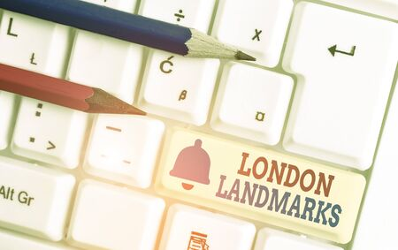 Word writing text London Landmarks. Business photo showcasing most iconic landmarks and mustsee London attractions