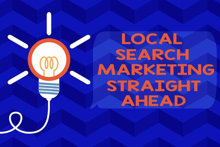 Text sign showing Local Search Marketing Straight Ahead. Business photo text answering to someone about destination Big idea light bulb. Successful turning idea invention innovation. Startup Stock Photo