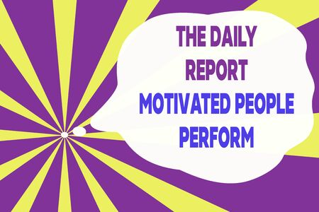 Text sign showing The Daily Report Motivated People Perform. Business photo text assignment created to rate workers Abstract geometric deep design. Simulating depth background. Futuristic