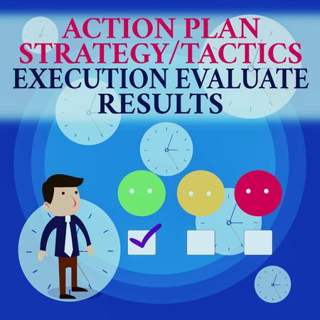 Text sign showing Action Plan Strategy Ortacti. Business photo showcasing Action Plan Strategy Or Tactics Execution Evaluate Results White Male Questionnaire Survey Choice Checklist Satisfaction Green Tick