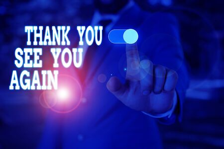 Text sign showing Thank You See You Again. Business photo text Appreciation Gratitude Thanks I will be back soon Male human wear formal work suit presenting presentation using smart device 免版税图像