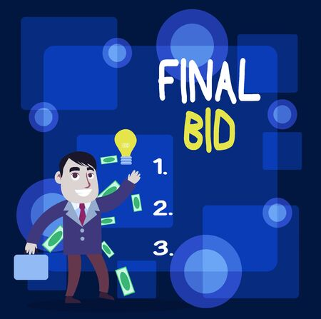 Writing note showing Final Bid. Business concept for The decided cost of an item which is usualy very expensive Successful Businessman Generating Idea or Finding Solution