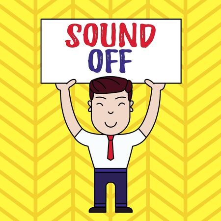 Text sign showing Sound Off. Business photo showcasing To not hear any kind of sensation produced by stimulation Smiling Man Standing Holding Big Empty Placard Overhead with Both Hands