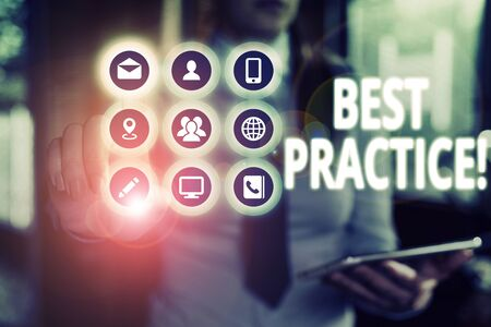 Text sign showing Best Practice. Business photo text commercial procedures that are accepted prescribed being correct