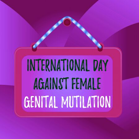 Handwriting text International Day Against. Conceptual photo International Day Against Female Genital Mutilation Board fixed nail frame string striped colored background rectangle panel
