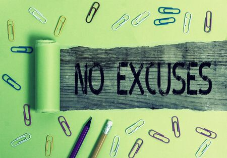 Conceptual hand writing showing No Excuses. Concept meaning telling someone not to tell reasons for certain problem Imagens