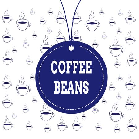 Writing note showing Coffee Beans. Business concept for pit inside the red or purple fruit often referred as a cherry Label string round empty tag colorful background small shape
