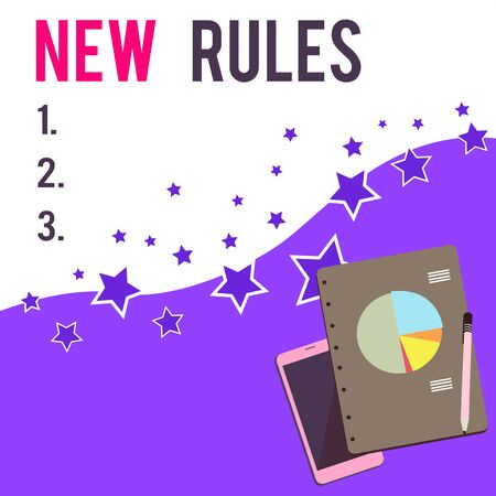 Text sign showing New Rules. Business photo showcasing A state of changing an iplemented policy for better upgrade Layout Smartphone Off Ballpoint Pen RingBound Notepad Business Pie Chart
