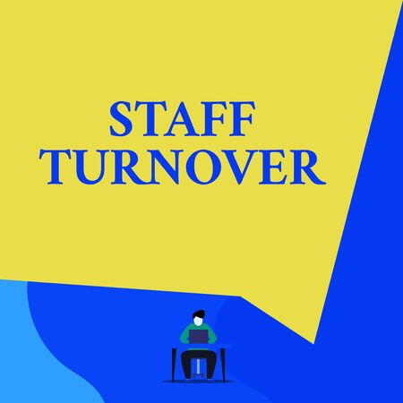 Writing note showing Staff Turnover. Business concept for The percentage of workers that replaced by new employees Young man sitting chair desk working open laptop geometric background