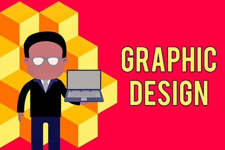 Word writing text Graphic Design. Business photo showcasing art or skill of combining text and pictures in advertisements Standing man in suit wearing eyeglasses holding open laptop photo Art