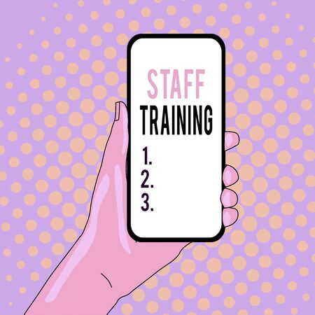 Conceptual hand writing showing Staff Training. Concept meaning program that helps employees learn specific knowledge Closeup of Smartphone Device Held in Hand and Text Space 版權商用圖片