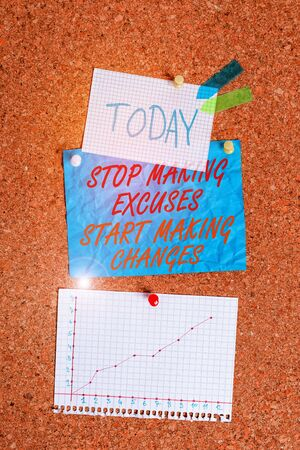 Handwriting text Stop Making Excuses Start Making Changes. Conceptual photo Do not give an excuse Act instead Corkboard color size paper pin thumbtack tack sheet billboard notice board