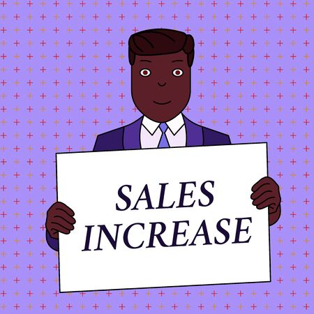 Word writing text Sales Increase. Business photo showcasing Grow your business by finding ways to increase sales Smiling Man Holding Formal Suit Big Blank Poster Board in Front of Himself