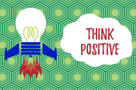 Handwriting text writing Think Positive. Conceptual photo The tendency to be positive or optimistic in attitude Top view launching bulb rocket fire base. Starting new project. Fuel idea