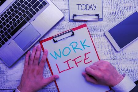 Text sign showing Work Life. Business photo showcasing An everyday task to ern money to sustain needs of one s is self